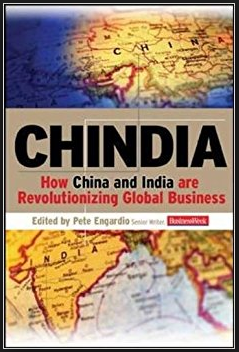 Chindia: How China and India are Revolutionizing Global Business by Pete Engardio