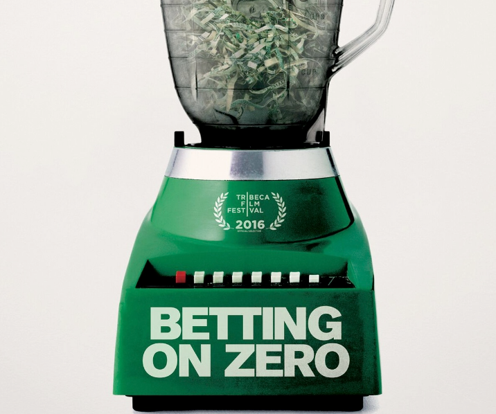 Betting on Zero directed by Ted Braun